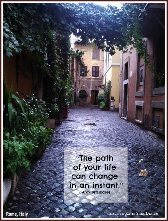"""The path  of your life  can change  in an instant.""  ― Ann Brashares - Amy Brashares #Quotes"