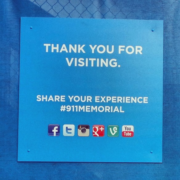 7. A 911 Memorial Thank You For Visiting and an  Invitation to Share Your Experience on Social Media