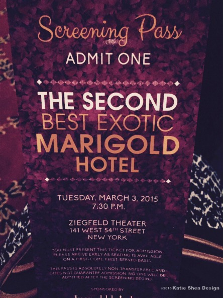 Katie Shea Design Screening Pass for the Premiere of The Second Best Exotic Marigold Hotel in NYC Katie Shea Design