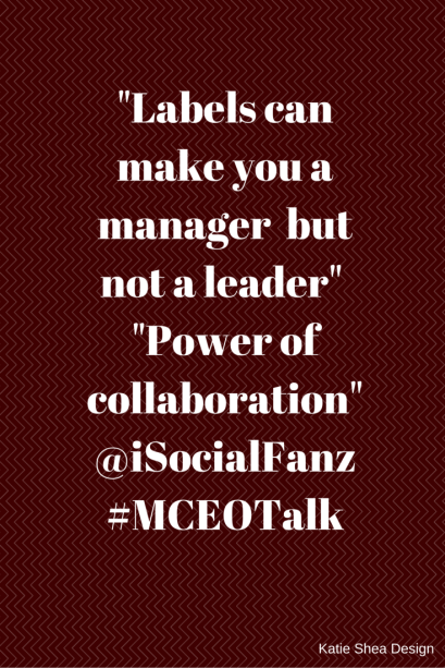 Labels can make you a manager but not a leader Image by katieSheaDesign