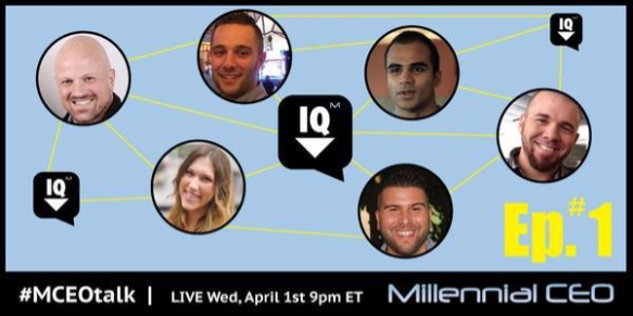 MCEOtalk Ep. 1 40115 at 9pm ET discussing What It Takes To Be A Millennial Leader via MillennialCEO