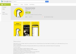 Meerkat On Android for Everyone May 1st 2015