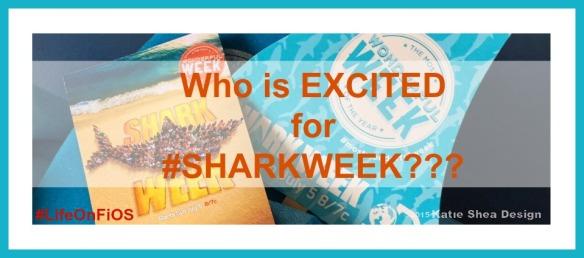 Who Is Excited For #sharkweek image by @KatieSheaDesign #LifeOnFiOS